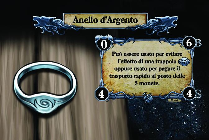 Anello d'Argento  Può essere usato per evitare l'effetto di una trappola {T.I.} oppure usato per pagare il trasporto rapido al posto delle 5 monete.