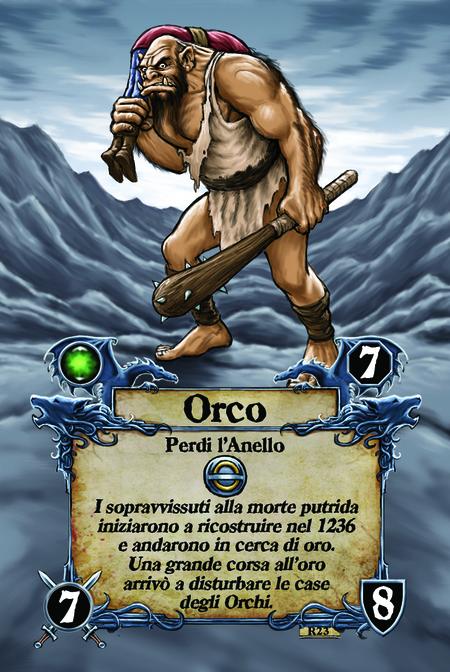 Orco  Perdi l'Anello  I sopravvissuti alla morte putrida iniziarono a ricostruire nel 1236 e andarono in cerca di oro. Una grande corsa all'oro arrivò a disturbare le case degli Orchi.