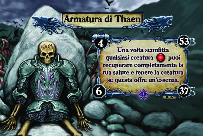 Armatura di Thaen  Una volta sconfitta qualsiasi creatura [F], puoi recuperare completamente la tua salute e tenere la creatura se questa offre un'essenza.