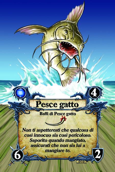 Pesce gatto  Baffi di Pesce gatto  Non ti aspetteresti che qualcosa di così innocuo sia così pericoloso. Saporito quando mangiato, assicurati che non sia lui a mangiare te.