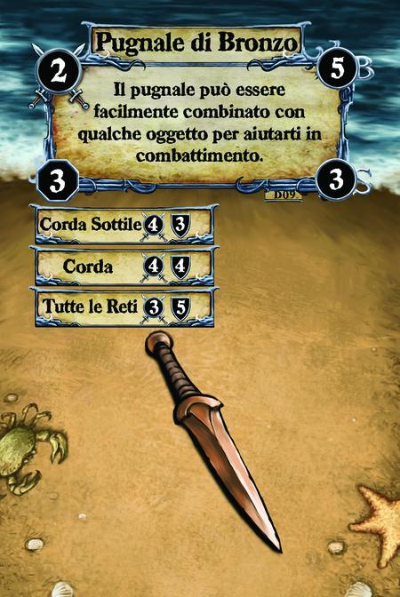 Pugnale di Bronzo Il pugnale può essere facilmente combinato con qualche oggetto per aiutarti in combattimento.  (C. 1) Corda Leggera (C. 2) Corda (C. 3) Tutte le Reti