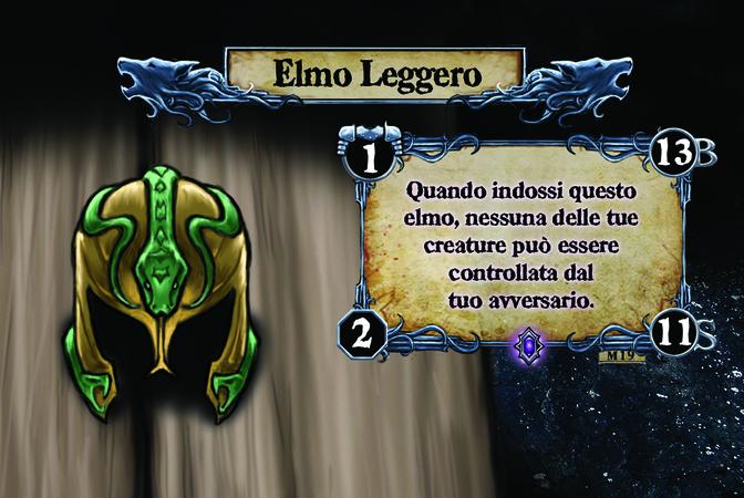 Elmo Leggero Quando indossi questo elmo, nessuna delle tue creature può essere controllata dal tuo avversario.