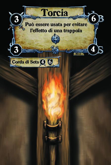 Torcia  Può essere usata per evitare l'effetto di una trappola {T.I.}.  (C. 1) Corda di Seta
