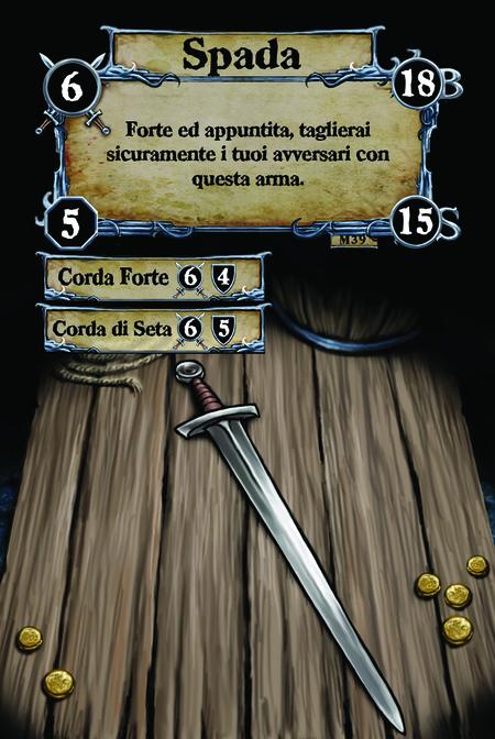Spada Forte ed appuntita, taglierai sicuramente i tuoi avversari con questa arma.  (C. 1) Corda Forte (C. 2) Corda di Seta
