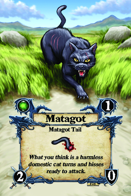 Matagot  Matagot Tail  What you think is a harmless domestic cat turns and hisses ready to attack.