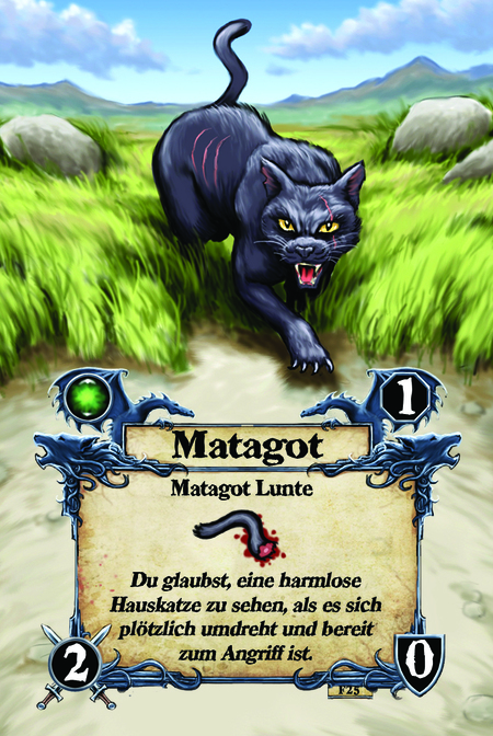Matagot  Matagot Lunte  Du glaubst, eine harmlose Hauskatze zu sehen, als es sich plötzlich umdreht und bereit zum Angriff ist.