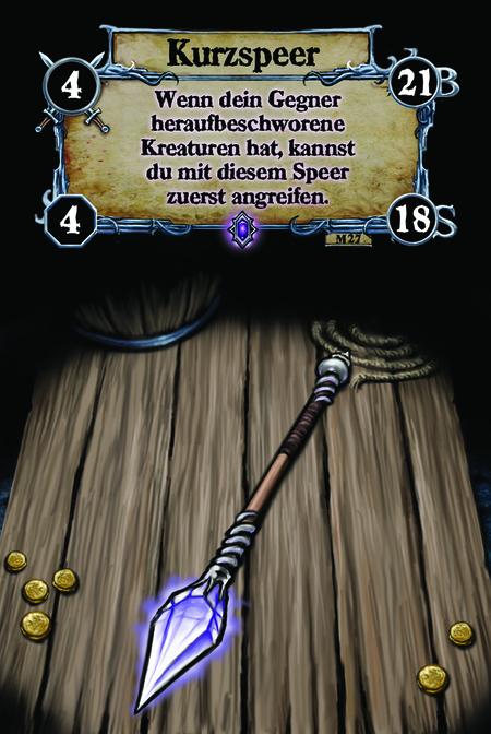 Kurzspeer Wenn dein Gegner heraufbeschworene Kreaturen hat, kannst du mit diesem Speer zuerst angreifen.