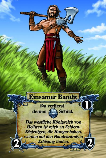 Einsamer Bandit  Du verlierst deinen Schild.  Das westliche Königreich von Heilwen ist reich an Feldern. Diejenigen, die Hunger haben, werden auf den Handelsstraßen Erlösung finden.