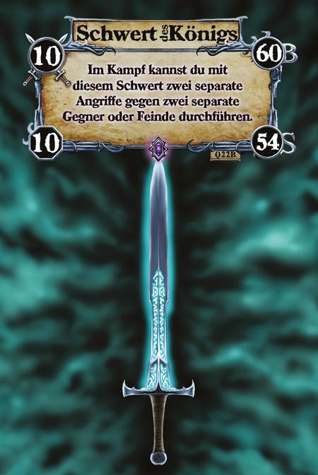 Schwert des Königs Im Kampf kannst du mit diesem Schwert zwei separate Angriffe gegen zwei separate Gegner oder Feinde durchführen.