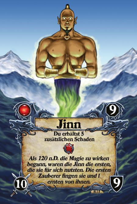 Jinn  Du erhältst 5 zusätzlichen Schaden  Als 120 n.D. die Magie zu wirken begann, waren die Jinn die ersten, die sie für sich nutzten. Die ersten Zauberer fingen sie und lernten von ihnen.