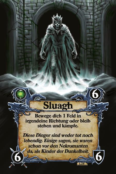 Sluagh  Bewege dich 1 Feld in irgendeine Richtung oder bleib stehen und kämpfe.  Diese Dinger sind weder tot noch lebendig. Einige sagen, sie waren schon vor den Nekromanten da, als Kinder der Dunkelheit.