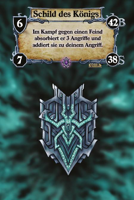 Schild des Königs Im Kampf gegen einen Feind absorbiert er 3 Angriffe und addiert sie zu deinem Angriff.