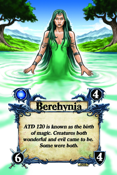 Berehynia ATD 120 is known as the birth of magic. Creatures both wonderful and evil came to be. Some were both.