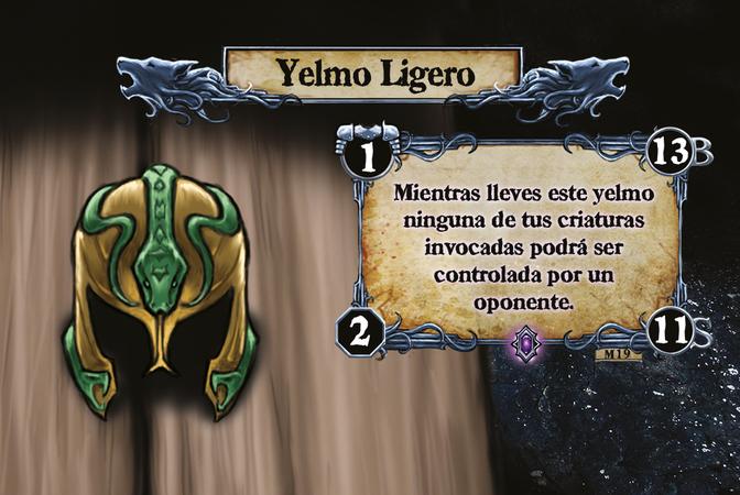 Yelmo Ligero Mientras lleves este yelmo ninguna de tus criaturas invocadas podrá ser controlada por un oponente.