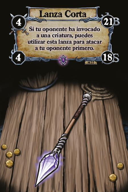 Lanza Corta Si tu oponente ha invocado a una criatura, puedes utilizar esta lanza para atacar a tu oponente primero.
