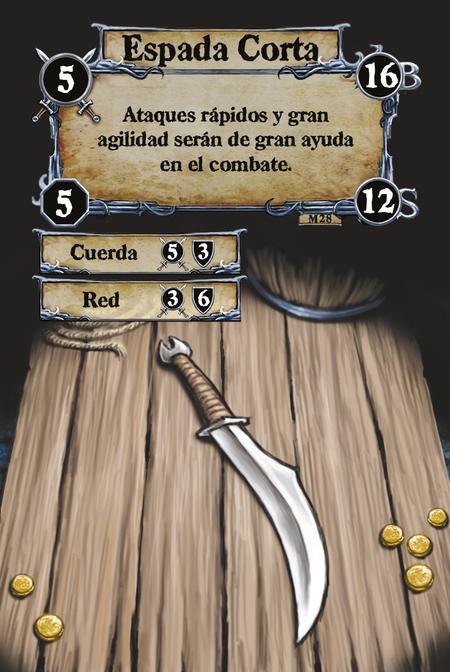 Espada Corta Ataques rápidos y gran agilidad serán de gran ayuda en el combate.  (C. 1) Cuerda (C. 2) Red