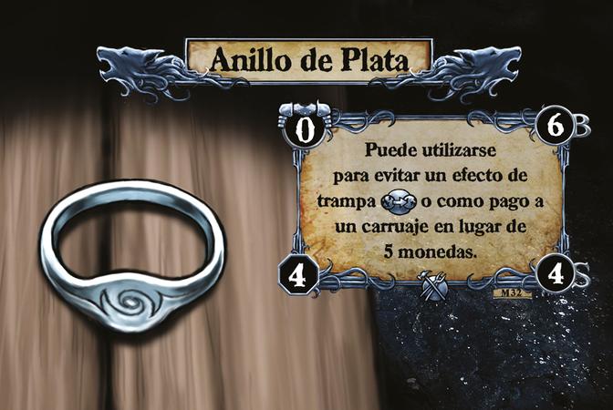 Anillo de Plata Puede utilizarse para evitar un efecto de trampa {T.I.} o como pago a un carruaje en lugar de 5 monedas.