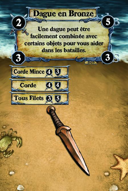 Dague en Bronze Une dague peut être facilement combinée avec certains objets pour vous aider dans les batailles.  (C. 1) Corde Mince (C. 2) Corde (C. 3) Tous Filets