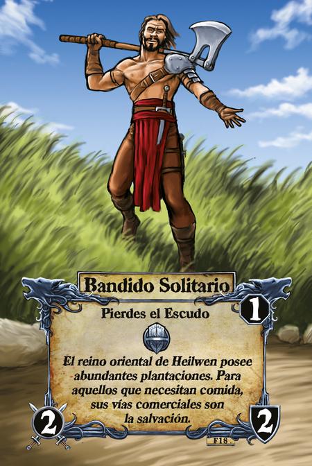 Bandido Solitario  Pierdes el Escudo  El reino oriental de Heilwen posee abundantes plantaciones. Para aquellos que necesitan comida, sus vías comerciales son la salvación.