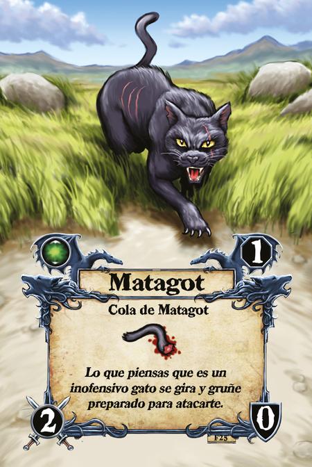 Matagot  Cola de Matagot  Lo que piensas que es un inofensivo gato se gira y gruñe preparado para atacarte.