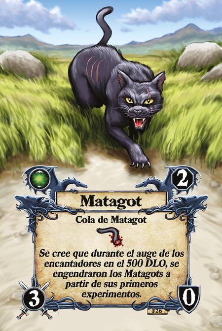 Matagot  Cola de Matagot  Se cree que durante el auge de los encantadores en el 500 DLO, se engendraron los Matagots a partir de sus primeros experimentos.