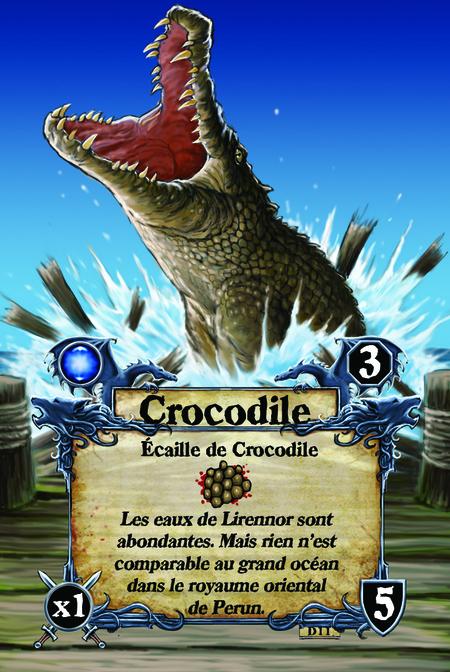 Crocodile  Écaille de Crocodile  Les eaux de Lirennor sont abondantes. Mais rien n'est comparable au grand océan dans le royaume oriental de Perun.