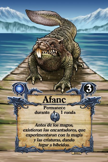 Afanc  Permanece durante 1 ronda  Antes de los magos, existieron los encantadores, que experimentaron con la magia y las criaturas, dando lugar a híbridos.
