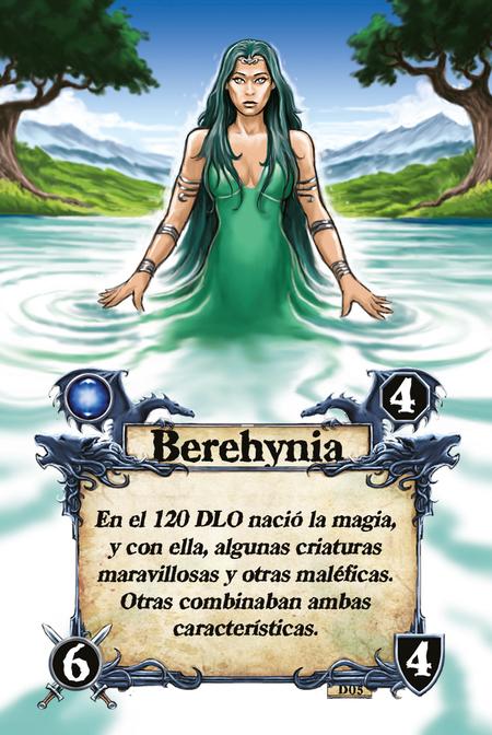 Berehynia En el 120 DLO nació la magia, y con ella, algunas criaturas maravillosas y otras maléficas. Otras combinaban ambas características.