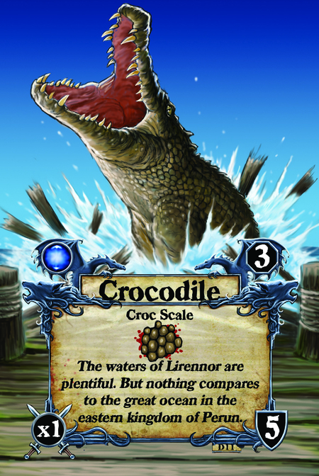 Crocodile  Croc Scale  The waters of Lirennor are plentiful. But nothing compares to the great ocean in the eastern kingdom of Perun.