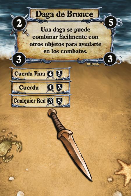 Daga de Bronce Una daga se puede combinar fácilmente con otros objetos para ayudarte en los combates.  (C. 1) Cuerda Fina (C. 2) Cuerda (C. 3) Cualquier Red