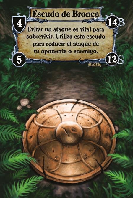 Escudo de Bronce Evitar un ataque es vital para sobrevivir. Utiliza este escudo para reducir el ataque de tu oponente o enemigo.