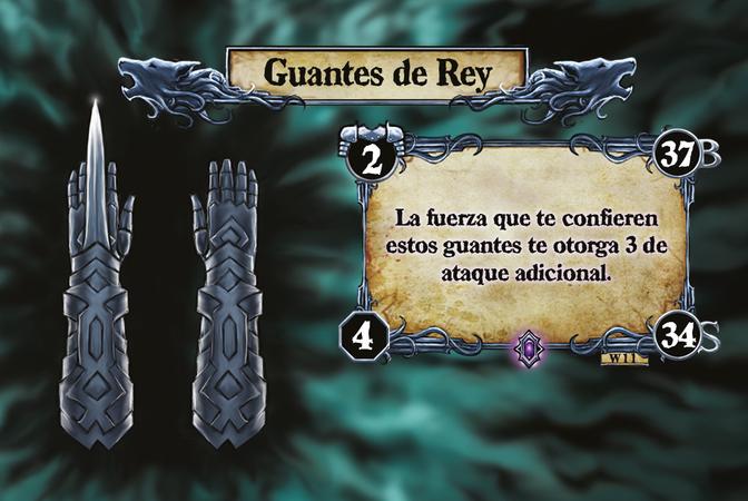 Guantes de Rey La fuerza que te confieren estos guantes te otorga 3 de ataque adicional.