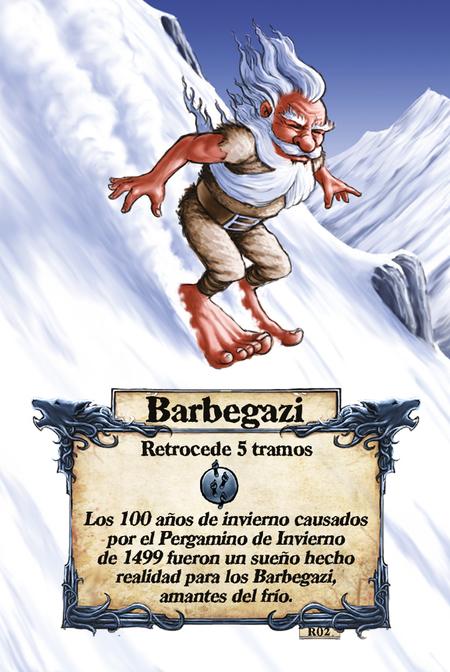 Barbegazi  Retrocede 5 tramos  Los 100 años de invierno causados por el Pergamino de Invierno de 1499 fueron un sueño hecho realidad para los Barbegazi, amantes del frío.