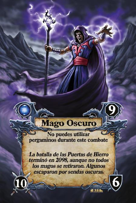 Mago Oscuro  No puedes utilizar pergaminos durante este combate  La batalla de las Puertas de Hierro terminó en 2098, aunque no todos los magos se retiraron. Algunos escaparon por sendas oscuras.
