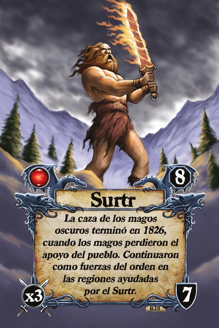 Surtr La caza de los magos oscuros terminó en 1826, cuando los magos perdieron el apoyo del pueblo. Continuaron como fuerzas del orden en las regiones ayudadas por el Surtr.