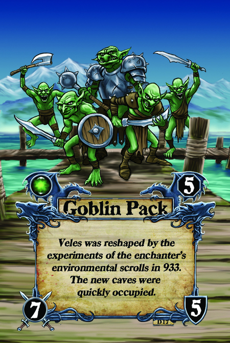 Goblin Pack Veles was reshaped by the experiments of the enchanter's environmental scrolls in 933. The new caves were quickly occupied.