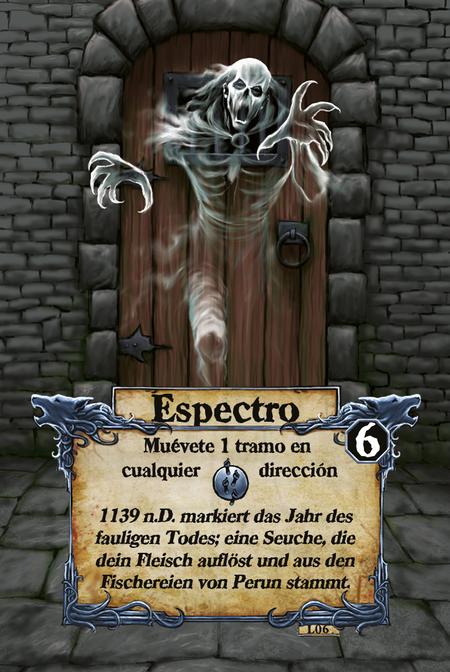 Espectro  Muévete 1 tramo en cualquier dirección  El año 1139 quedó marcado por la muerte podrida, una enfermedad que deshace la carne y que procede de la pesca de Perun.