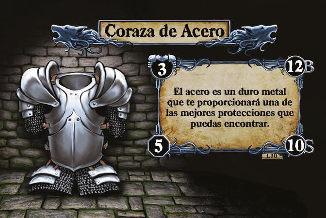 Coraza de Acero El acero es un duro metal que te proporcionará una de las mejores protecciones que puedas encontrar.