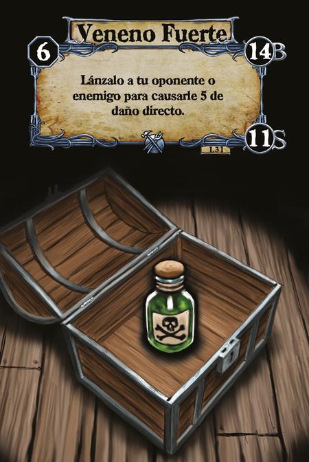 Veneno Fuerte Lánzalo a tu oponente o enemigo para causarle 5 de daño directo.