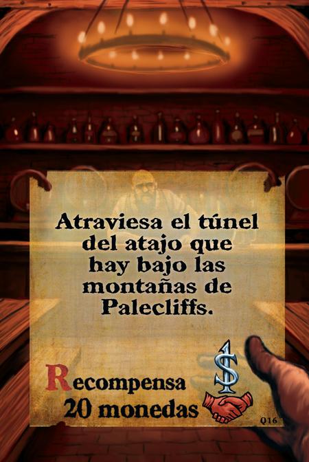 Atraviesa el túnel del atajo que hay bajo las montañas de Palecliffs.  Recompensa: 20 monedas.