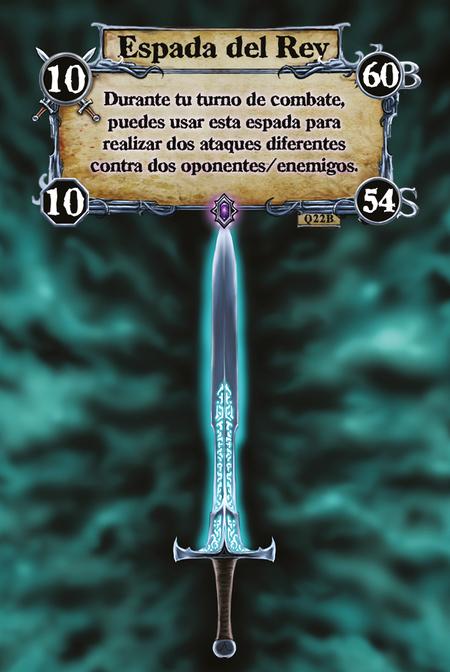 Espada del Rey Durante tu turno de combate, puedes usar esta espada para realizar dos ataques diferentes contra dos oponentes/enemigos.