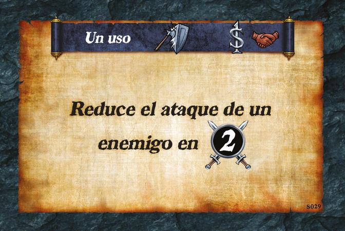 Un uso  Reduce el ataque de un enemigo en (A. 2)