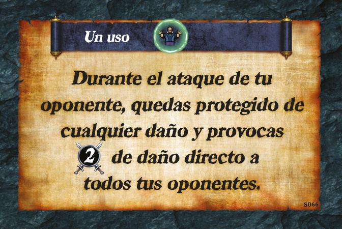 Un uso  Durante el ataque de tu oponente, quedas protegido de cualquier daño y provocas (A. 2) de daño directo a todos tus oponentes.