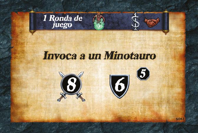 1 Ronda de juego   Invoca a un Minotauro (A. 8) (D. 6) (L. 5)
