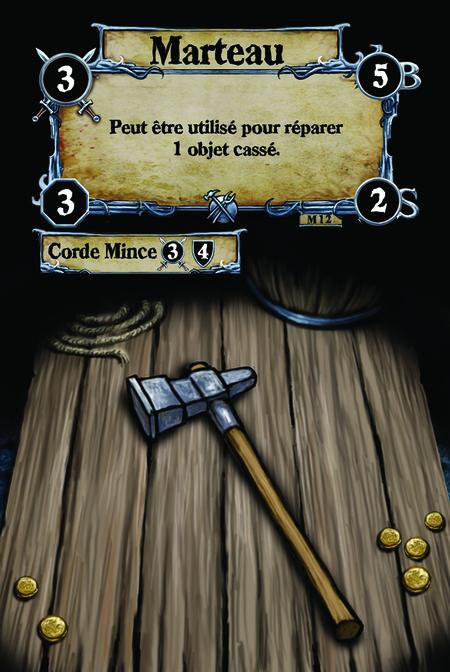 Marteau Peut être utilisé pour réparer 1 objet cassé.  (C. 1) Corde Mince