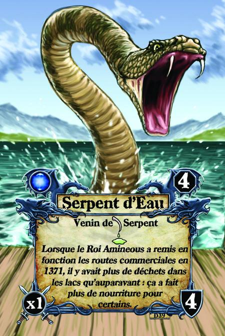 Serpent d'Eau  Venin de Serpent  Lorsque le Roi Amineous a remis en fonction les routes commerciales en 1371, il y avait plus de déchets dans les lacs qu'auparavant : ça a fait plus de nourriture pour certains.