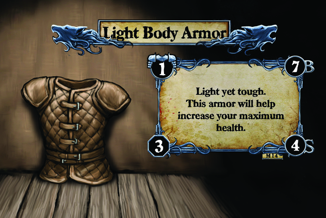 Light Body Armor Light yet tough. This armor will help increase your maximum health.