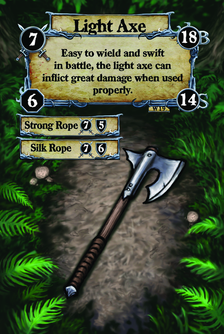 Light Axe Easy to wield and swift in battle, the light axe can inflict great damage when used properly.  (C. 1) Strong Rope (C. 2) Silk Rope