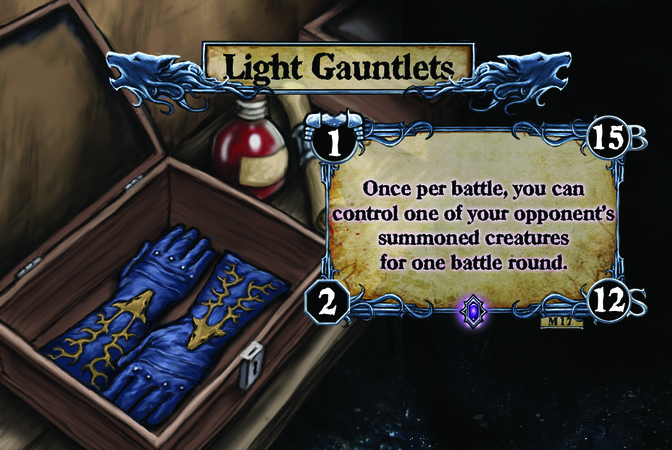 Light Gauntlets Once per battle, you can control one of your opponent's summoned creatures for one battle round.