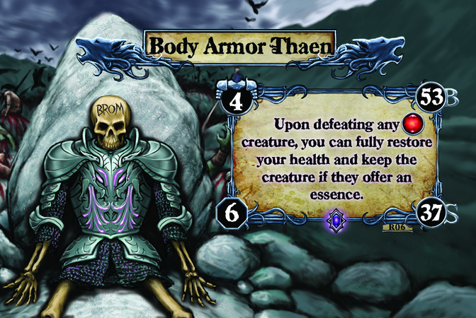 Body Armor Thaen Upon defeating any [F] creature, you can fully restore your health and keep the creature if they offer an essence.